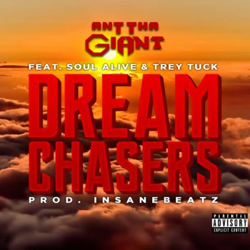Ant Tha Giant - Dream Chasers Cover Art (Explicit) (reduced)